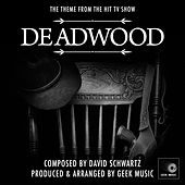 Deadwood - Main Title Theme by Geek Music