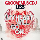 My Heart Will Go On. von Groove Music DJ