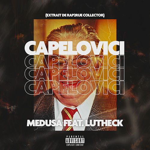 Capelovici (feat. Lutheck) by Medusa