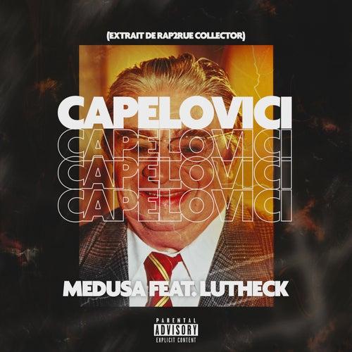 Capelovici (feat. Lutheck) de Medusa