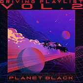 Driving Playlist Vol.2 de Planetblack