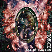 Take my place by Dj tomsten