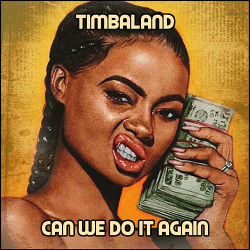Can We Do It Again de Timbaland