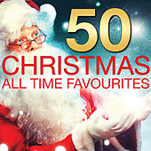 50 Christmas All Time Favourites by Various Artists