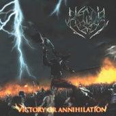 Victory or Annihilation de Hedor
