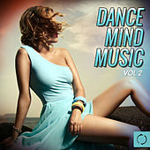 Dance Mind Music, Vol. 2 de Various Artists