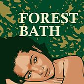 Forest Bath by Various Artists