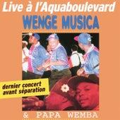 Live à l'Aquaboulevard (Dernier concert avant separation) de Wenge Musica