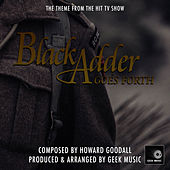 Black Adder Goes Forth - Main Theme by Geek Music