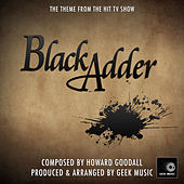 Black Adder - Season One - Main Theme Version Two by Geek Music