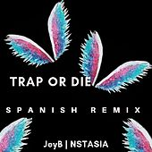 Trap Or  Die de Jeyb
