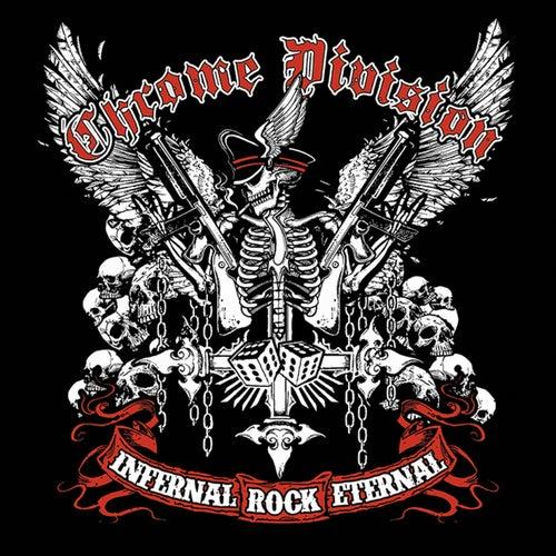 Infernal Rock Eternal (Bonus Version) by Chrome Division