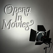 Opera In Movies de Various Artists