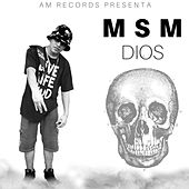 Dios by MSM