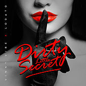 Dirty Little Secret von Lodato