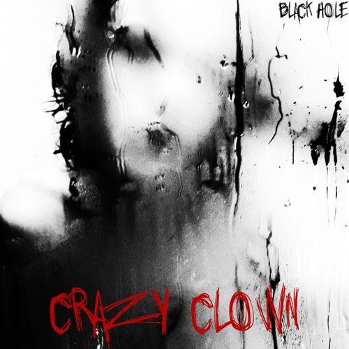 Crazy Clown de Blackhole
