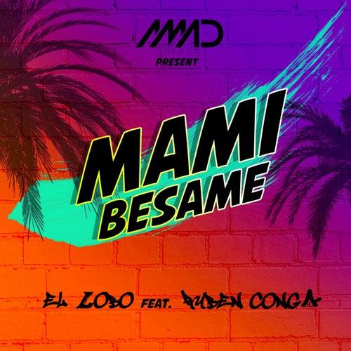 Mami Besame by Lobo