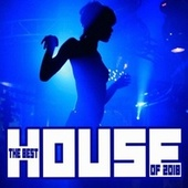 The Best House of 2018 von Various Artists