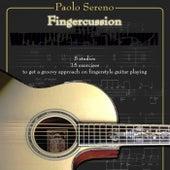 Fingerstyle & Fingercussion (Guitar Method) di Paolo Sereno