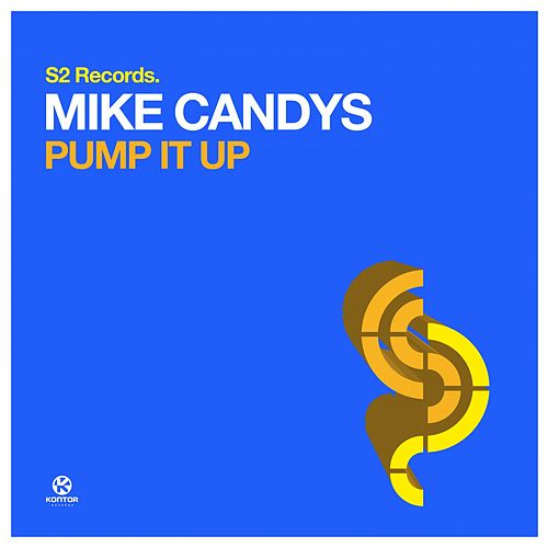 Pump It Up von Mike Candys