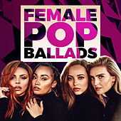 Female Pop Ballads von Various Artists