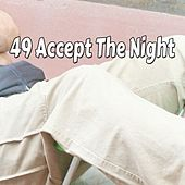49 Accept The Night de White Noise Babies
