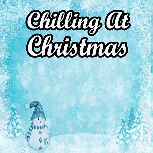 Chilling At Christmas by Christmas