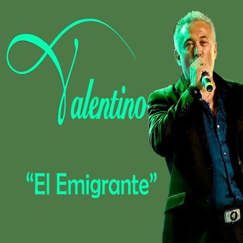 El Emigrante de Valentino