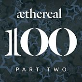 Aethereal 100 Part 2 fra Various Artists