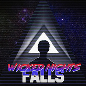 Wicked Nights by Falls