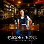 Acústico Sertanejo II by Robson Mineiro