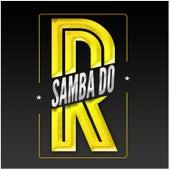 Samba do R de Samba do R