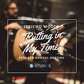 Putting in My Time by Jericho Woods