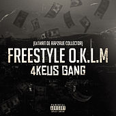 Freestyle OKLM de 4Keus Gang