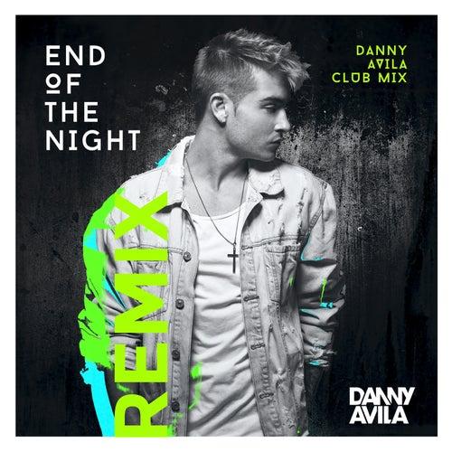 End Of The Night (Danny Avila Club Mix) by Danny Avila