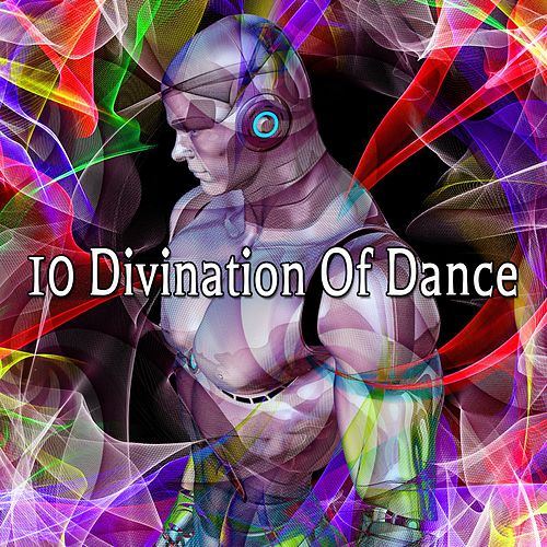 10 Divination Of Dance by CDM Project