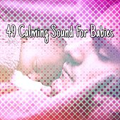49 Calming Sound For Babies by Ocean Sounds Collection (1)