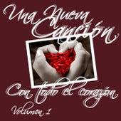 Una Nueva Canción Con Todo el Corazón, Vol 1 de Chava Robles