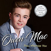 This I Promise You de Owen Mac