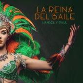 La Reina del Baile by Hansel Y Raul