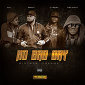 No Bad Day - Mixtape, Vol. 1 by Various Artists