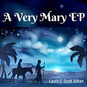 A Very Mary EP by Scott Aitken