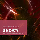 Snowy (The Best Christmas Songs) de Various Artists
