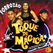 A Mágica do Forró by Toque de Mágica