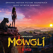 Mowgli: Legend of the Jungle (Original Motion Picture Soundtrack) de Nitin Sawhney