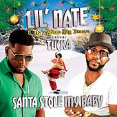 Santa Stole My Baby by Lil Nathan And The Zydeco Big Timers