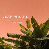 Leaf Wraps by Homies