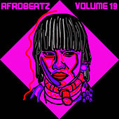 Afrobeatz Vol. 19 de Various Artists