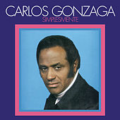 Simplesmente von Carlos Gonzaga