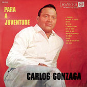 Para a Juventude von Carlos Gonzaga